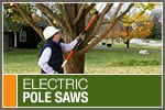 Top-Rated & Best-Selling Electric Pole Saws